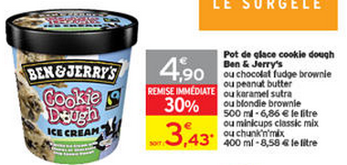 Intermarché : Pot de glace cookie dough Ben & Jerry's 500ml à 2,23€ au lieu de 4,90€ (optimisation).