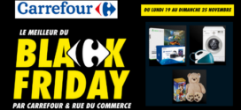 Carrefour Black Friday du 19 Novembre au 25 Novembre 2018