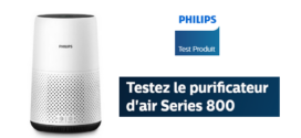 Test Gratuit Produits Philips : Purificateur d'air Philips Series 800