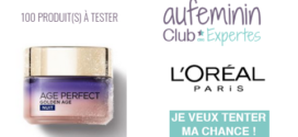 Club des Expertes Auféminin : Age Perfect Golden Age Soin Froid Nuit Re-Stimulant L'Oréal Paris