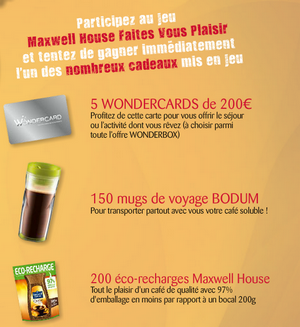 Maxwell House jeu concours a instant Gagnant